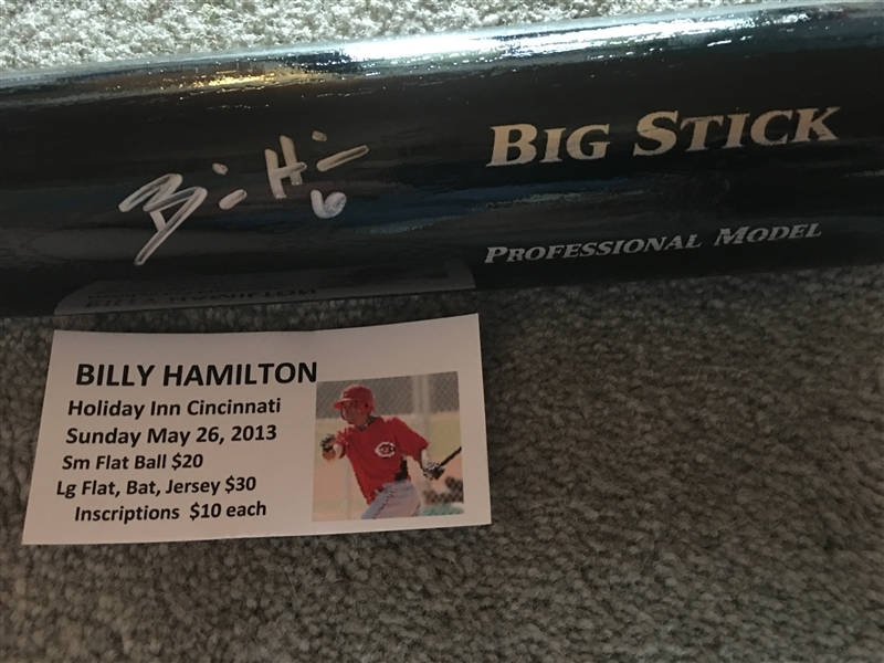 BILLY HAMILTON Our Show Signed BAT with SHOW TIX Proof
